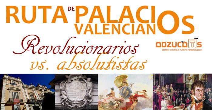 ruta palacios valencianos rutas guiadas valencia adzucats