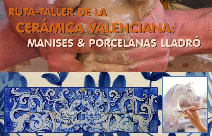 ruta taller ceramica valencia, manises porcelanas lladró adzucats