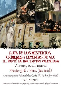 rutas guiadas valencia ruta misterios III parte la inquisicion valenciana adzucats