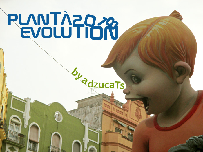 plantà evolution fallas 2018 adzucats