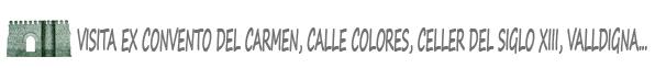 ruta-carmen-adzucats-celler-siglo-XIII-valencia