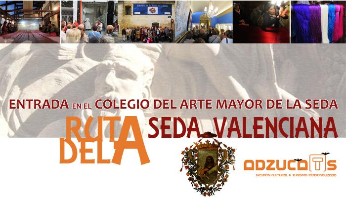 ruta seda valenciana colegio arte mayor seda rutas guiadas valencia adzucats