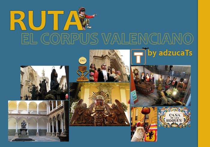 ruta-el corpus-valenciano rutas guiadas valencia adzucats
