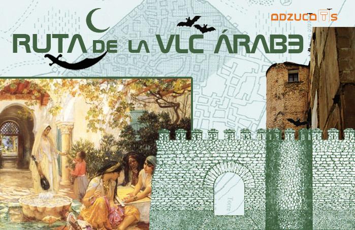 rutas guiadas valencia ruta valencia arabe adzucats